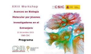 Programme for the Workshop: Advances in Molecular Biology by Young Researchers Abroad