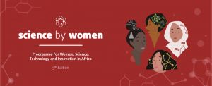 Women for Africa Foundation launches the 5th Edition of SCIENCE BY WOMEN programme